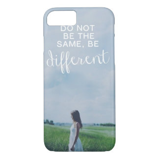Do Not Be The Same iPhone 7 Case