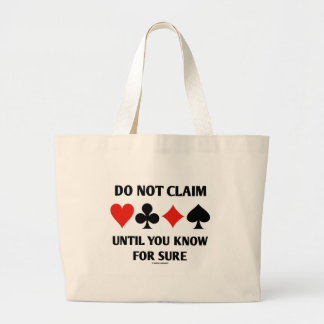 Do Not Claim Until You Know For Sure (Card Suits) Jumbo Tote Bag