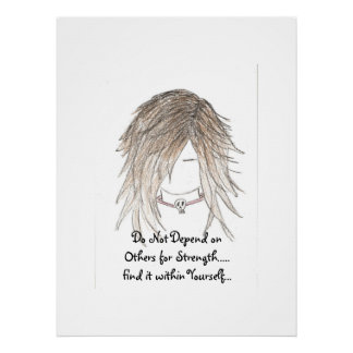 Do Not Depend on Others for Strength Canvas Poster