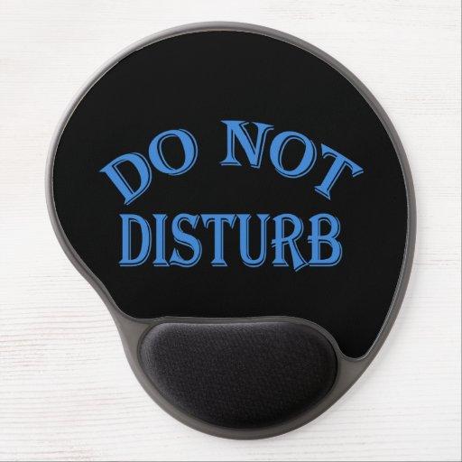 Do Not Disturb - Black Background Gel Mouse Pad