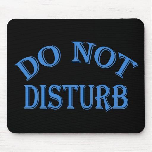Do Not Disturb - Black Background Mousepad
