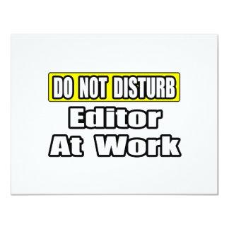Do Not Disturb...Editor at Work 4.25x5.5 Paper Invitation Card