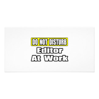 Do Not Disturb Editor at Work Photo Card