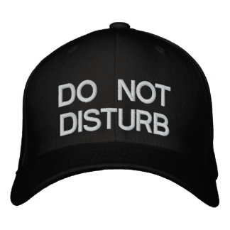 DO NOT DISTURB EMBROIDERED BASEBALL CAPS