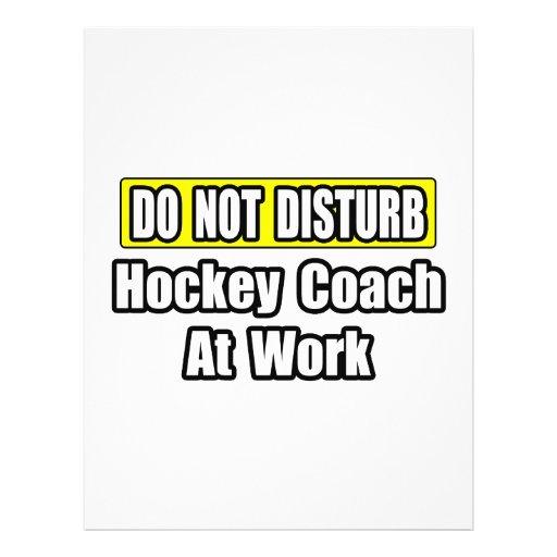Do Not Disturb...Hockey Coach At Work Flyer