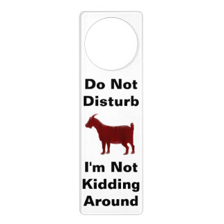 Do Not Disturb I'm Not Kidding Around Goat Door Hanger