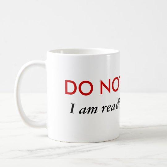 Do not disturb I'm reading fan fic Coffee