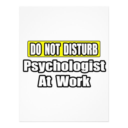 Do Not Disturb...Psychologist At Work Personalized Flyer