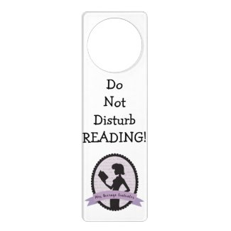 Do Not Disturb - Reading!