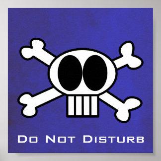 Do Not Disturb Skull and Crossbones. Poster