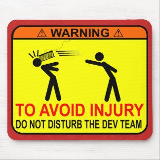 Do Not Disturb The Dev Team Mouse Mat