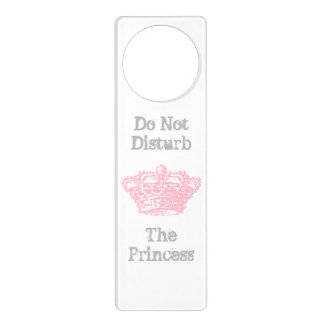 Do Not Disturb The Princess Door Hanger