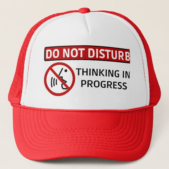 DO NOT DISTURB: Thinking in Progress (Red Hat)