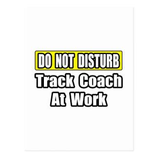 Do Not Disturb...Track Coach At Work Postcard