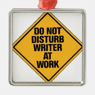 Do not Disturb writer at work Silver-Colored Square Decoration