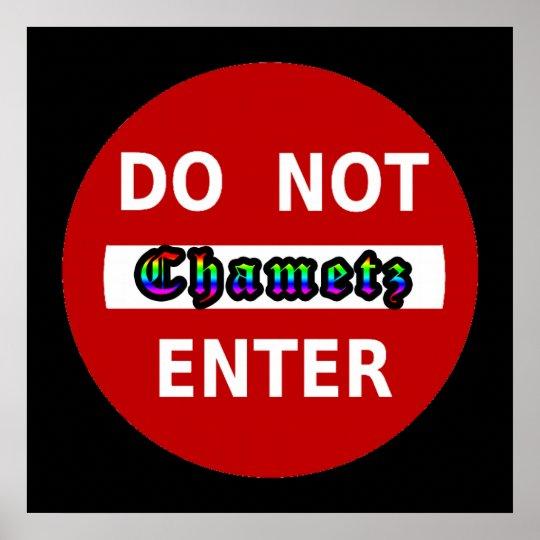 Do Not Enter - Chametz Poster