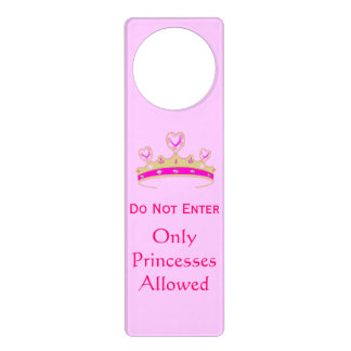 Do Not Enter Only Princesses Allowed Crown Tiara Door Hanger