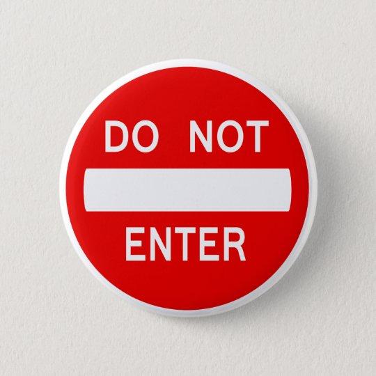 Do Not Enter Sign (Button) 6 Cm Round