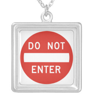 Do Not Enter Silver Plated Necklace