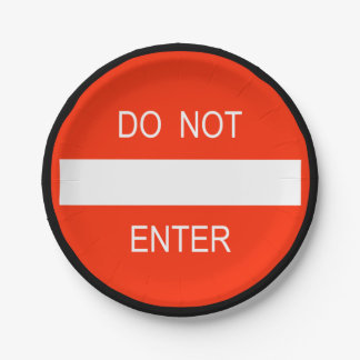 Do Not Enter Warning Sign Paper Plate