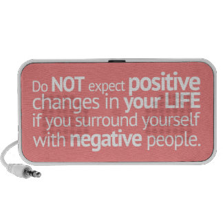 DO NOT EXPECT POSITIVE CHANGES IN YOUR LIFE IF YOU TRAVELLING SPEAKER
