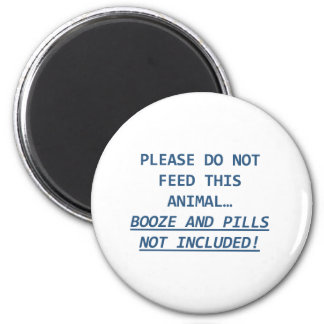DO NOT FEED2 6 CM ROUND MAGNET