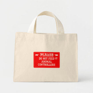 Do Not Feed The Animal Controllers Canvas Bag