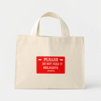 Do Not Feed The Biologists Tote Bags