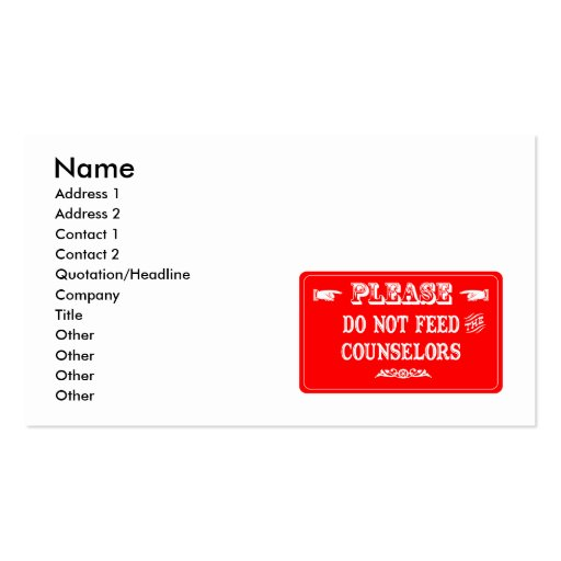 Do Not Feed The Counselors Business Card Templates