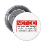 Do Not Feed The District Attorneys! Badge
