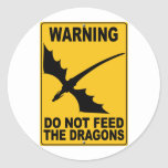 Do Not Feed the Dragons Round Sticker