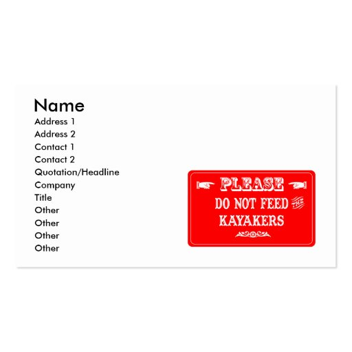 Do Not Feed The Kayakers Business Card Templates