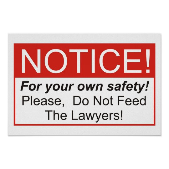 Do Not Feed The Lawyers! Poster
