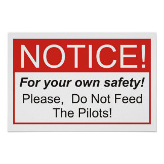 Do Not Feed The Pilots! Poster