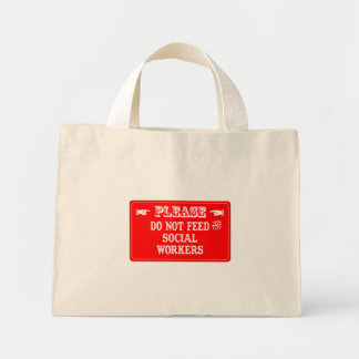 Do Not Feed The Social Workers Mini Tote Bag