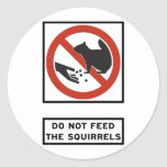 Do Not Feed the Squirrels Highway Sign Round Stickers