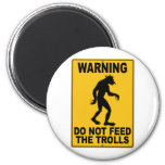 Do Not Feed the Trolls 6 Cm Round Magnet