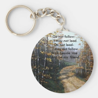 DO NOT FOLLOW I MAY NOT LEAD KEYCHAINS
