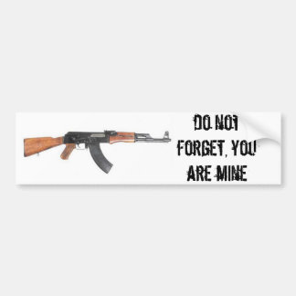 DO NOT FORGET, YOU PLOWS MINES BUMPER STICKER