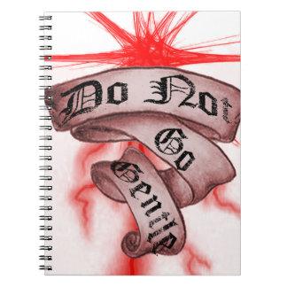 Do Not Go Gentle Notebook