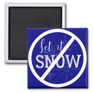 Do not let it snow magnets