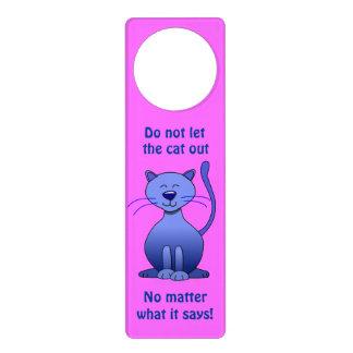 Do Not Let the Cat Out Cartoon Cat Pink Door Sign Door Hanger