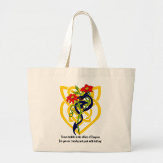 Do not meddle in the affairs of Dragons. Large Tote Bag