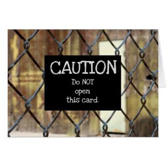 do not open... card