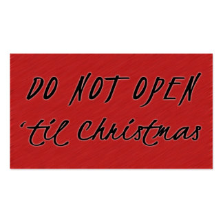 Do NOT Open 'Til Christmas Gift tags Double-Sided Standard Business Cards (Pack Of 100)