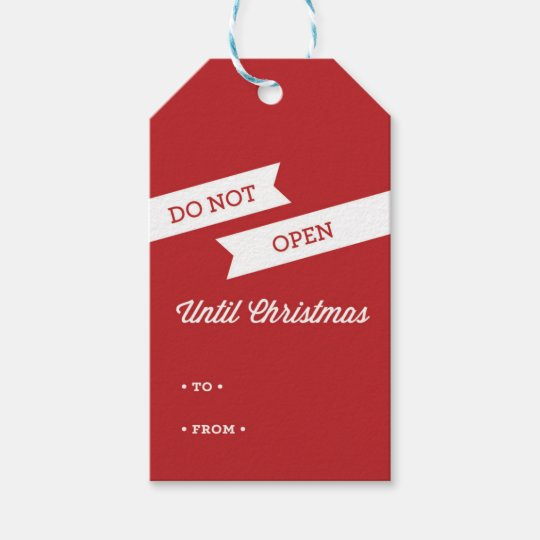 DO NOT OPEN UNTIL CHRISTMAS Gift Tags