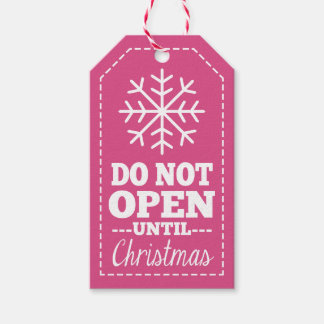 Do Not Open Until Christmas Snowflake - pink Gift Tags