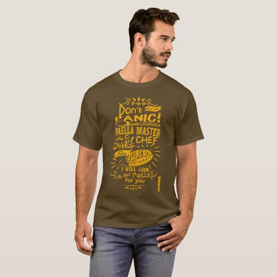 Do not Panic Paella Chef in charge T-Shirt