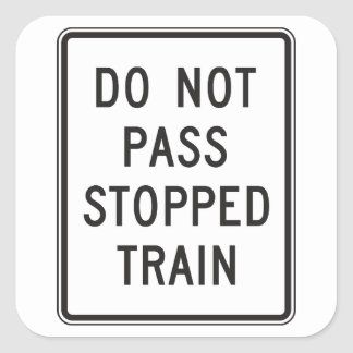 Do Not Pass Stopped Train Stickers