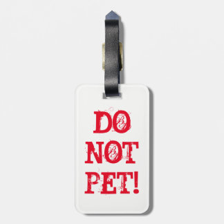 DO NOT PET! Tag (black/red reversible text)